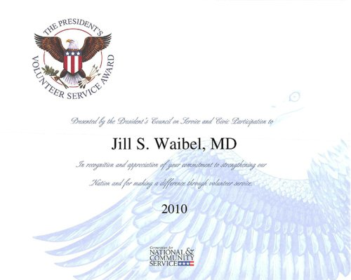 The Presidential Volunteer Service Award Was Given to Dr. Jill Waibel